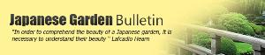 The Japanese Garden Bulletin Newsletter launches in January 2013